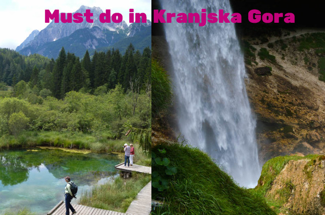 Must do in Kransjka Gora